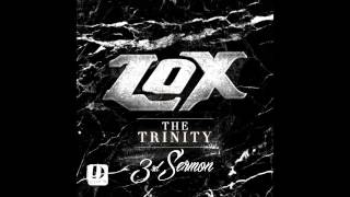 The LOX - Rollin With The Homies [The Trinity: 3rd Sermon]