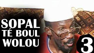 Sopal Te Boul Woolou Partie-3 - Théâtre Sénégalais (Comedie)