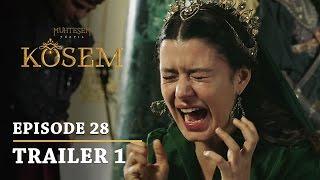 Magnificent Century Kosem Episode 28 Trailer 1  English Subtitles