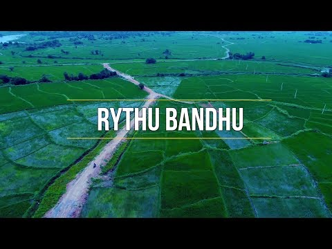 Rythu Bandhu-Farmers Investment Support Scheme