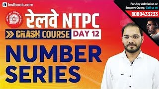 Number Series Reasoning Tricks for RRB NTPC 2019 | Crash Course Day 12 for NTPC | Parikalp Sir
