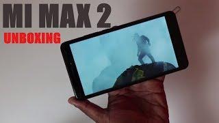 Mi Max 2 unboxing of Indian retail unit.
