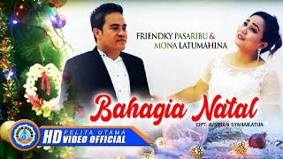 Friendky Pasaribu & Mona Latumahina - BAHAGIA NATAL ( Official Music Video ) [HD]