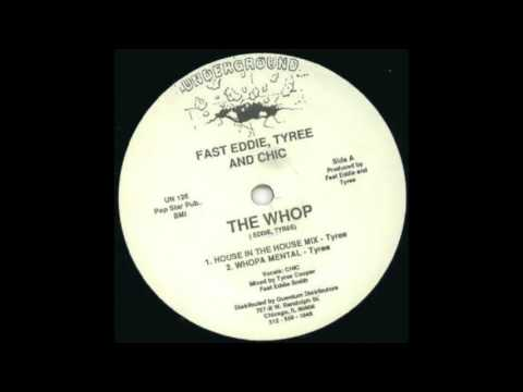 Fast Eddie, Tyree & Chic - House In The House Mix