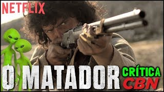 Nonton O Matador  Netflix  2017    Cr  Tica Film Subtitle Indonesia Streaming Movie Download