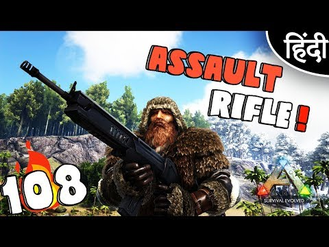 "ARK Survival Evolved : ""Assault Rifle & Chemistry Bench"" Ep 108 wt Akan22 • In Hindi •"