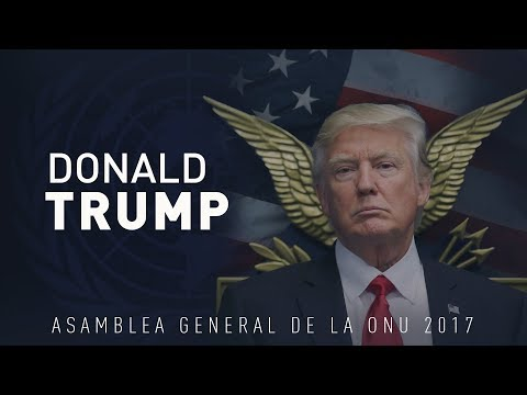 El discurso de Donald Trump en la Asamblea General de la ONU 72 (VERSIÓN COMPLETA)