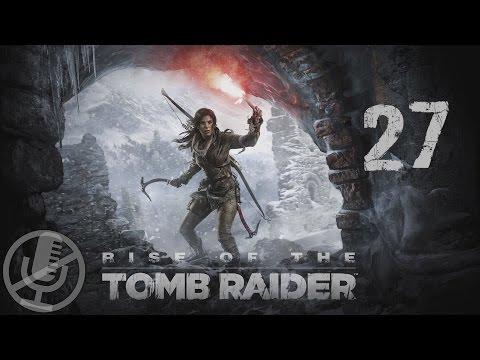Rise of the Tomb Raider Прохождение Без Комментариев На Русском Часть 27 — Разрушительница ворот