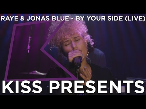 RAYE & Jonas Blue - By Your Side (LIVE) | KISS Presents