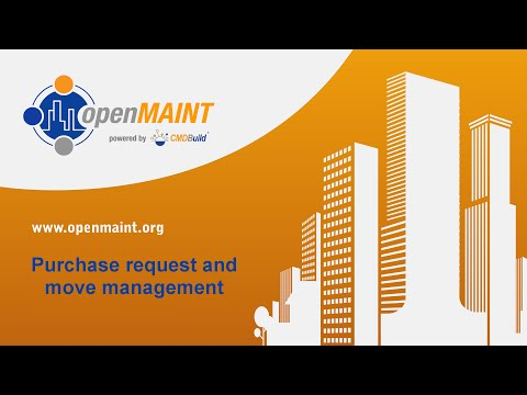 openMAINT: Purchase request and move management