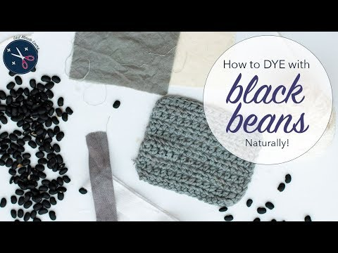How to dye yarn or fabric GREY/BLUE with BLACK BEANS | natural dyeing tutorial   | Last Minute Laura