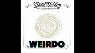 "New Music from Chris Webby. Download & Stream ""Weirdo"" now!Apple Music: http://bit.ly/iWeirdoSpotify: http://bit.ly/sWeirdoAmazon Music: http://bit.ly/azWeirdoGoogle Play: http://bit.ly/gWeirdoSoundCloud: http://bit.ly/scWeirdoFollow Chris Webby:Facebook: https://www.facebook.com/ChrisWebby Twitter: https://twitter.com/ChrisWebby Instagram: https://instagram.com/RealChrisWebbySoundCloud: https://soundcloud.com/ChrisWebbyOfficialhttp://ListenToWebby.com"