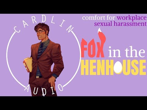 ASMR Voice: Fox in the Henhouse [M4A] [Comfort for workplace harassment]