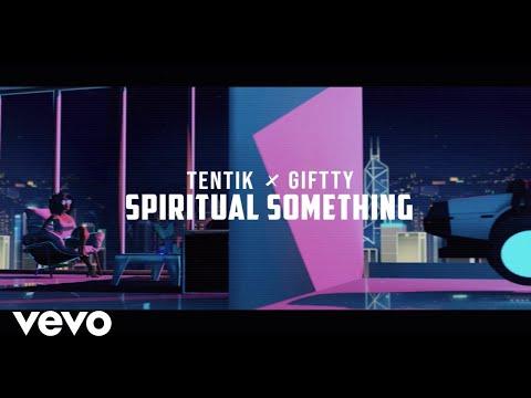 TenTik, Giftty - Spiritual Something