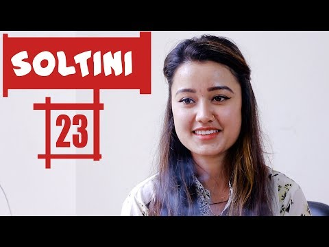 (Soltini | EP 23 | Comedy Nepali Short Movie 2018 | Riyasha | Colleges Nepal - Duration: 3 minutes, 51 seconds.)