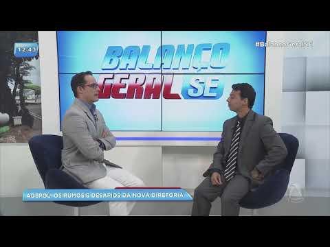 Presidente da Adepol fala sobre posse da nova diretoria - BALANÇO GERAL SERGIPE
