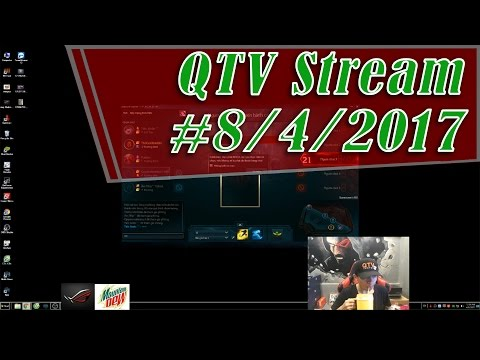 QTV Live Stream 8/4/2017 | Trở về từ trận thắng SOLO LEE SIN | Liên Minh eSport Live Stream