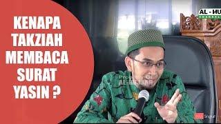 Video Kenapa Takziah Membaca Surat Yasin ? | Ustad Adi Hidayat,LC,MA MP3, 3GP, MP4, WEBM, AVI, FLV November 2018