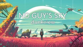 No Man's Sky (dunkview)