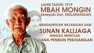 Video Mbah Mongin Mendapatkan Wejangan dari Sunan Kalijaga, Hingga menolak Dana Pensiun Pejuang  #2 MP3, 3GP, MP4, WEBM, AVI, FLV Juli 2019