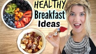 Healthy Breakfast Ideas: 3 Easy Recipes♡
