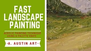 Fast Landscape Painting With Palette Knife