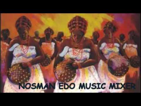 AMUNATABA EDO BENIN MUSIC  MIX