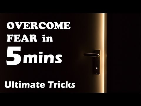 Overcome fear in just 5 mins - Ultimate Tricks