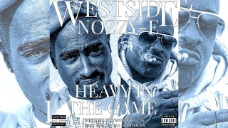 2Pac - Heavy In The Game Ft. Richie Rich (Westside Ent & Nozzy-E Remix) (Prod By BigBoyTraks)