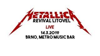 Video Metallica Revival Litovel - LIVE - Metro Music Bar (Brno, 14.3.2
