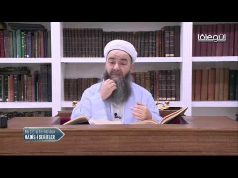 Terğîb-ü Terhîb Hadîs-i Şerîfler 41.Bölüm 30 Ocak 2017 Lâlegül TV