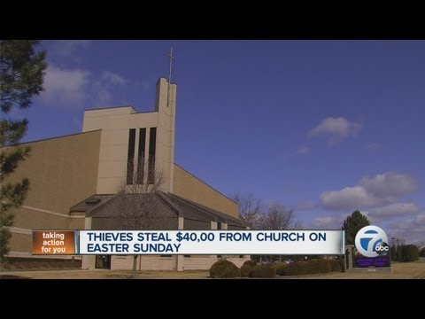 *SHAMELESS* THIEVES STEAL 40K WORTH OF CHURCH DONATIONS ON EASTER!