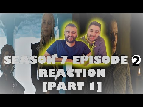 Game of Thrones Season 7 Episode 2 [Part 1] REACTION!! \