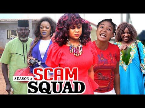 SCAM SQUAD 2 - LATEST NIGERIAN NOLLYWOOD MOVIES