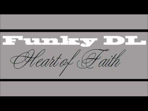Funky DL - Heart of Faith