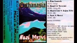 Video EUTHANASIA - Nazí a mrtví (full demo) 1997 - The Naked and the D
