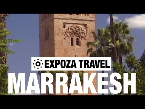 Marrakesh Travel Guide