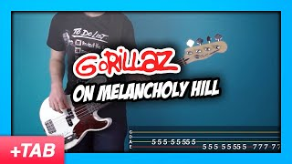 Gorillaz - On Melancholy Hill | Bass Cover with Live Tabs