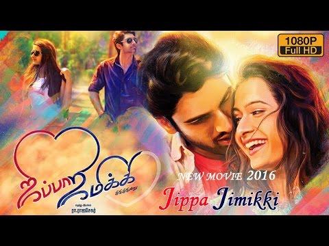 XxX Hot Indian SeX Jippaa Jimikki Jippaa Jimikki new tamil movie 2016 latest tamil movie new release tamil movie.3gp mp4 Tamil Video