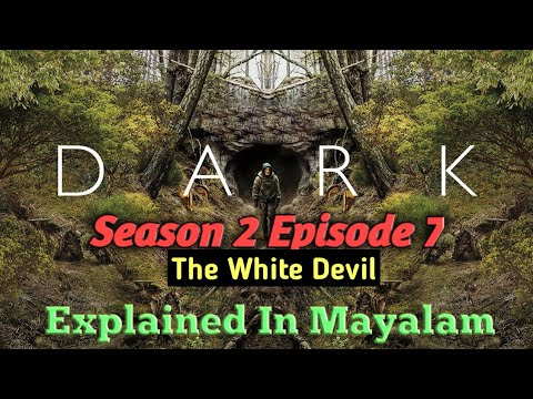 Dark Season 2 /Episode 7/The white devil/Explained in /Malayalam/Revealtimes
