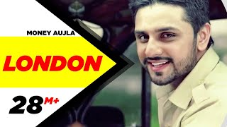 London - Money Aujla ft. Nesdi Jones, Yo Yo Honey Singh
