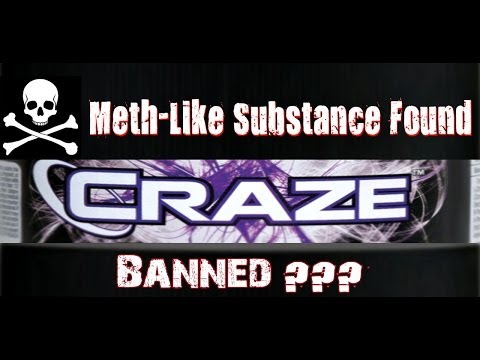 "CRAZE ""Pre-Workout"" Contains METH…?"
