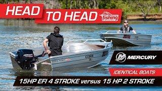 Tested | Mercury 15 HP EFI 4-stroke  versus Mercury 15 HP 2-stroke
