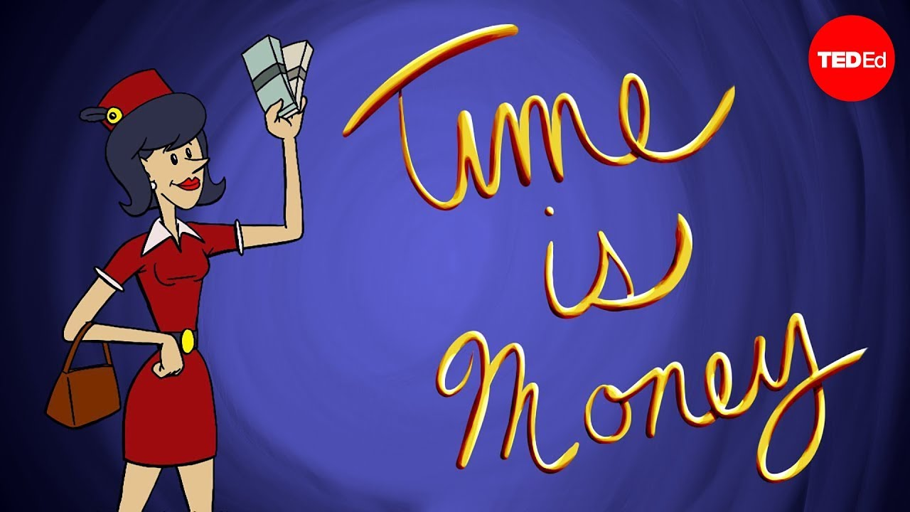 Time is money… what does that actually mean?