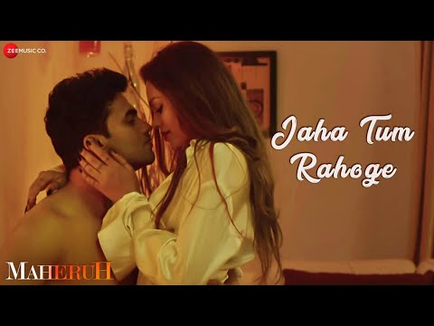 Video Jaha Tum Rahoge | Maheruh | Amit Dolawat & Drisha More | Altamash Faridi | Kalyan Bhardhan download in MP3, 3GP, MP4, WEBM, AVI, FLV January 2017