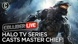 Halo Series Finds Its Master Chief! - Collider Live #116 by Collider