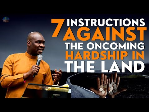 7 INSTRUCTIONS TO AVOID THE INCOMING HARDSHIP IN THE LAND | APOSTLE JOSHUA SELMAN