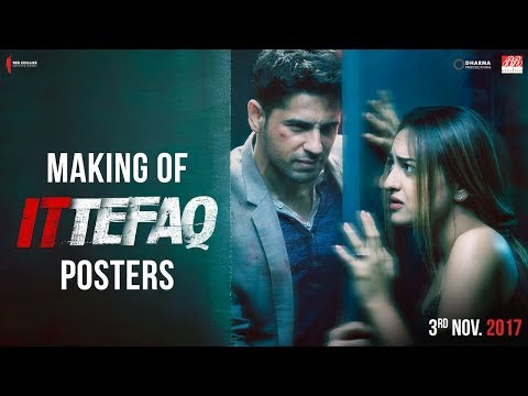 Making of Ittefaq Posters | Sidharth Malhotra, Sonakshi Sinha, Akshaye Khanna | Releasing on Nov 3