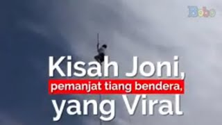 Video Joni Pemanjat Tiang Bendera yang Viral MP3, 3GP, MP4, WEBM, AVI, FLV Agustus 2018