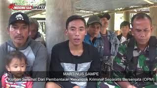 Video Kisah Martinus Sampe Korban Selamat dari aksi pembantaian Kelompok Kriminal Separatis Bersenjata di MP3, 3GP, MP4, WEBM, AVI, FLV Januari 2019